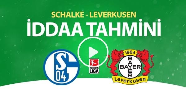 'Schalke - Leverkusen Maçı İddaa Tahmini (14 Haziran 2020)