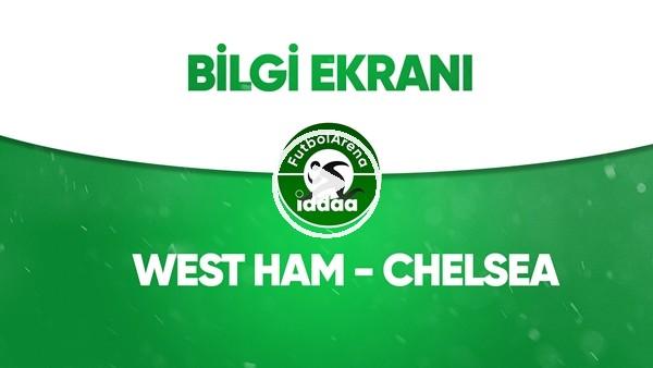 'West Ham United - Chelsea Bilgi Ekranı (1 Temmuz 2020)