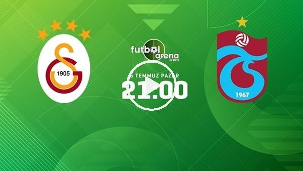 'Maç Günü | Galatasaray - Trabzonspor (CANLI)