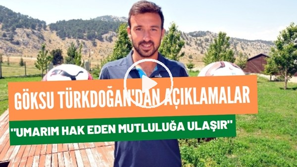 """'Tuzlasporlu Göksü Türkdoğan:  """"Umarım hak eden takım mutluluğa ulaşır"""""""