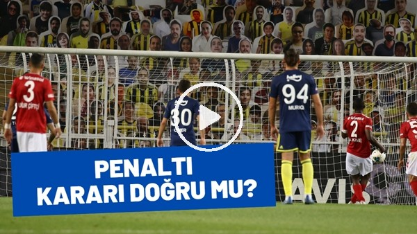 'Fenerbahe Maçında Sivasspor'a Verilen Penaltı Kararı Doğru Mu?