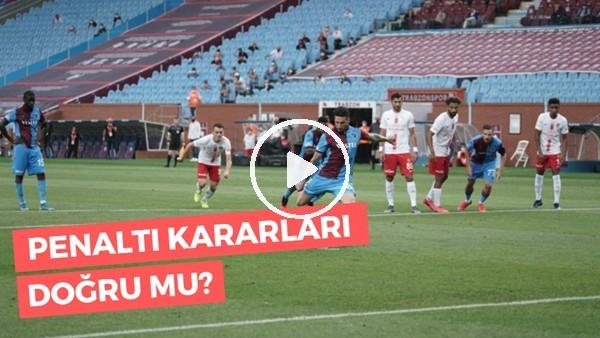 'Trabzonspor - Antalyaspor Maçındaki Penaltı Kararları Doğru Mu? Emre Eren Ve Aydın Cingöz Yorumladı