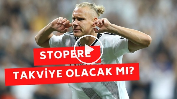 'Beşiktaş'ta Stoper Meselesi! Takviye Yapılacak Mı?
