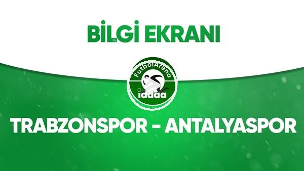 'Trabzonspor - Antalyaspor Bilgi Ekranı (8 Temmuz 2020)
