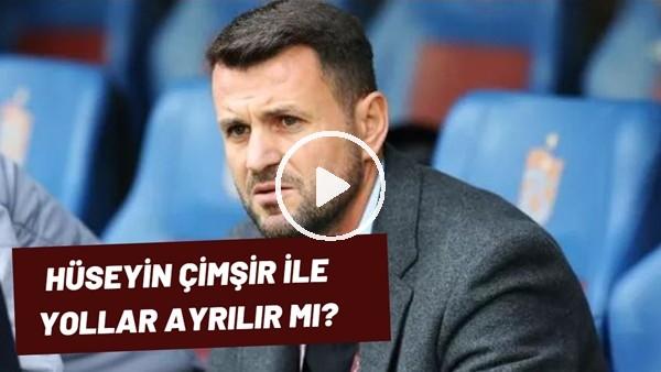 Trabzonspor'un Şampiyonluğu Mucizelere Kaldı! Hüsyin Çimşir İle Yollar Ayrılır Mı?