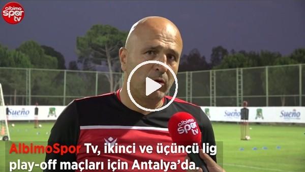 """Erokspor Teknik Direktörü Galip Gündoğdu: """"Bir futbolcuyu isteyen varsa vedeğerini buluyorsa gitsin"""""""