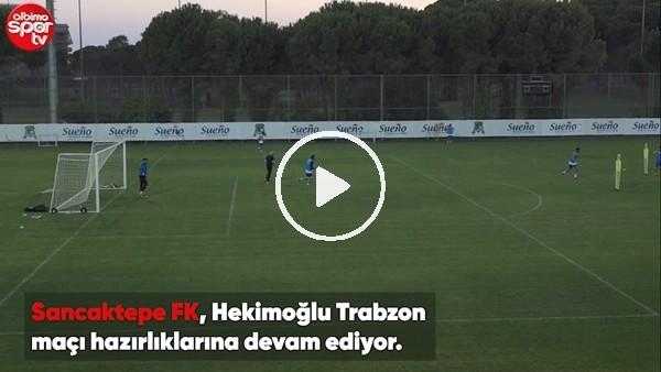 Sancaktepe FK, Hekimoğlu Trabzon maçı hazırlıklarını ediyor