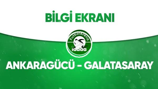 'Ankaragücü - Galatasaray Bilgi Ekranı (12 Temmuz 2020)