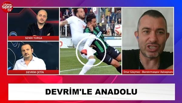 """'Bandırmaspor Asbaşaknı Onur Göçmez: """"Serdar bozkurt ile devam edeceğiz"""""""