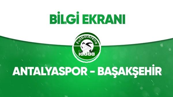 'Antalyaspor - Başkaşehir Bilgi Ekranı (4 Temmuz 2020)