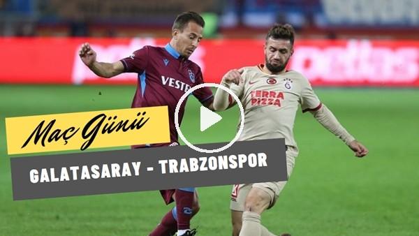 'Trabzonspor'da Galatasaray Maçı Öncesi Son Gelişmeler | Nurgül Günaydın Aktardı