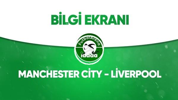 'Manchester City - Liverpool Bilgi Ekranı (2 Temmuz 2020)