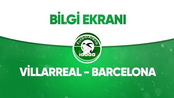 'Villarreal - Barcelona Bilgi Ekranı (5 Temmuz 2020)