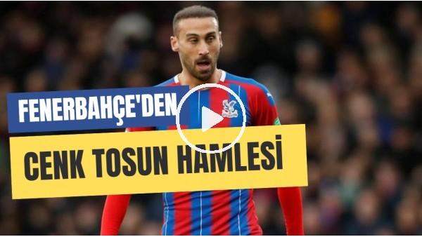 'Fenerbahçe'den Cenk Tosun'a Transfer Teklifi! | Türkiye'ye Gelecek Mi?