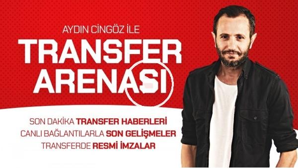 'Transfer Arenası |  Mensah Sürprizi | Sosa İçin Yeni Teklif | Cenk Tosun Türkiye'ye Gelecek Mi? #4