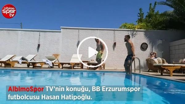 BB Erzurumsporlu Hasan Hatipoğlu'nun havuz keyfi