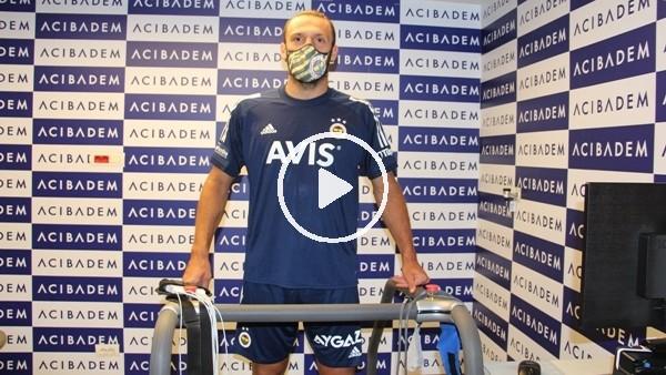 'Fenerbahçeli futbolcular sağlık kontrolünden geçti