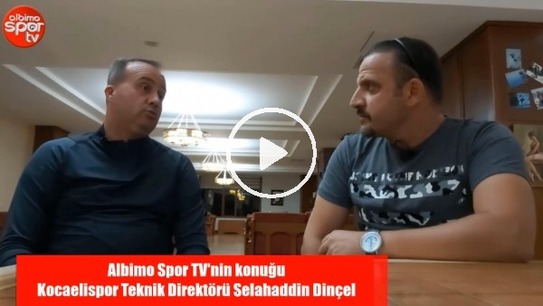 """Kocaelispor Teknik Direktörü Selahaddin Dinçel: """"Hodri Meydan Anlatılmaz Yaşanır"""""""