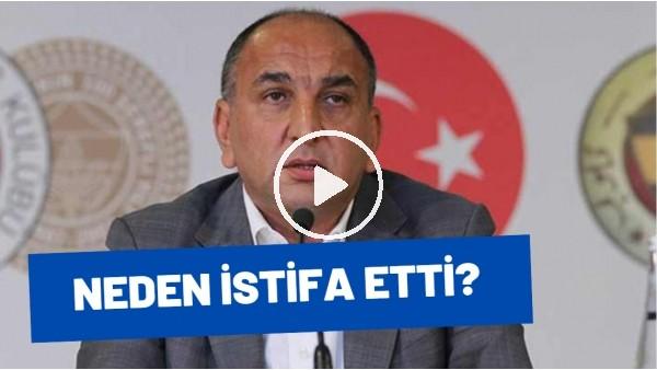 Fenerbahçe'de Semih Özsoy Neden İstifa Etti? Senad Ok Aktardı