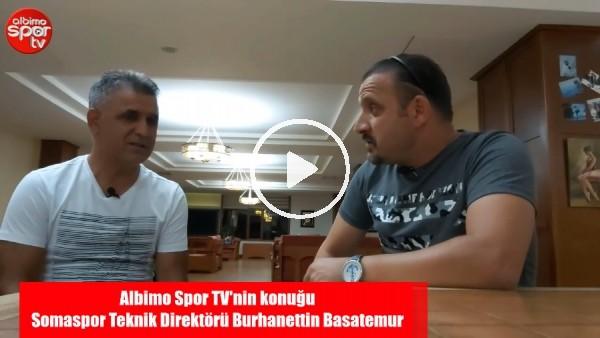 """Somaspor Teknik Direktörü Burhanettin Basetemur: """"Final maçında İnanılmaz Kötüydük"""""""