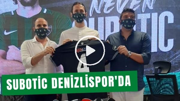 'Denizlispor, Subotic İle Sözleşme İmzaladı