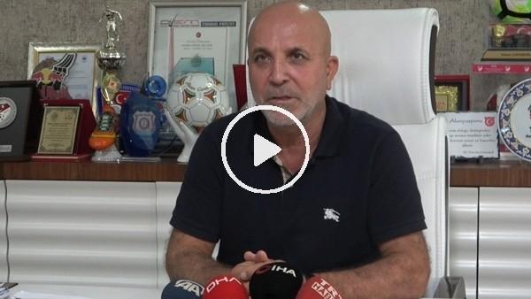 """'Hasan Çavuşoğlu: """"Transferin son gününe doğru bakıp değerlendireceğiz"""""""