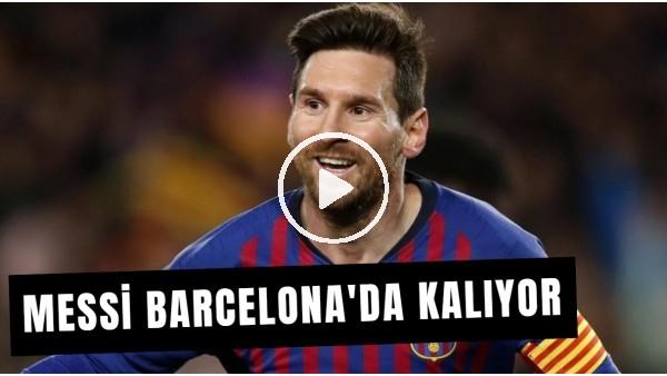 'Lionel Messi: 'Barcelona'da Kalıyorum' Dedi Ve Başkana Patladı!