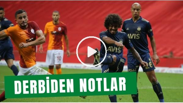 'Galatasaray - Fenerbahçe Derbisinden Notlar | Emre Eren Aktardı