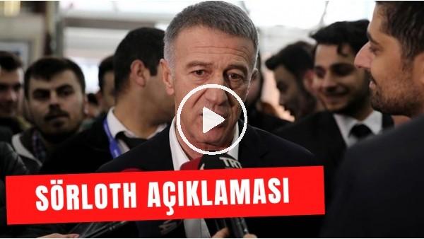 'Ahmet Ağaoğlu'ndan Sörloth açıklaması
