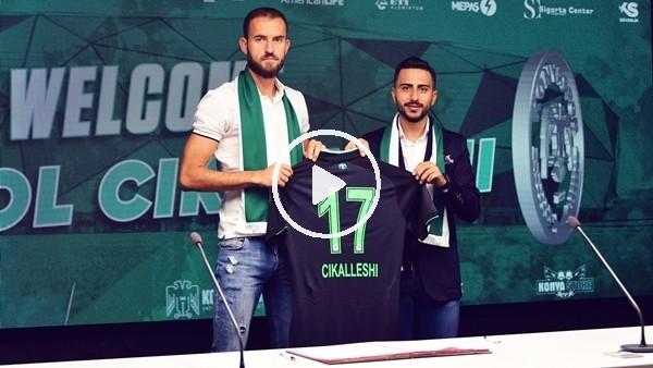 'Konyaspor, Cikalleshi'yi transfer etti