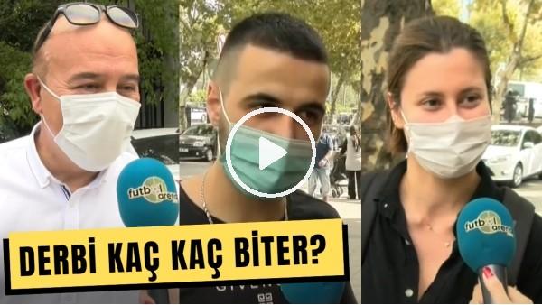 'Galatasaray - Fenerbahçe Derbisi Kaç Kaç Biter? #FutbolArenaSokakta