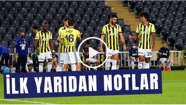 'Fenerbahçe - Hatayspor Maçının İlk Yarısından Notlar | Erol Bulut Ne Yapmalı?