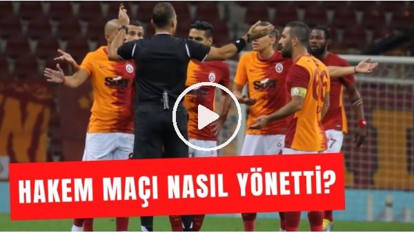 'Galatasaray - Gaziantep FK Maçını Bahattin Şimşek Nasıl Yönetti? Selçuk Dereli Yorumladı