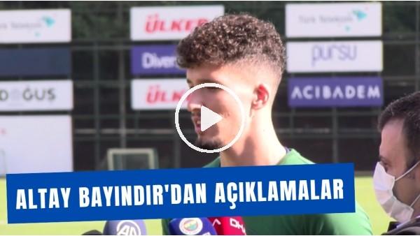 """'Altay Bayındır'dan Açıklamalar! """"Kafamda Kurduğum Tek Şey Fenerbahçe'nin Başarısı"""""""