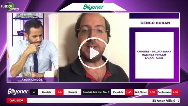 'Genco Boran, Rangers-Galatasaray Maçı İçin Tahminini Yaptı