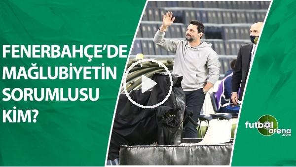 Fenerbahçe'de Konyaspor Mağlubiyetinin Sorumlusu Kim? Emre Eren Ve İbrahim Yavuz Yorumladı