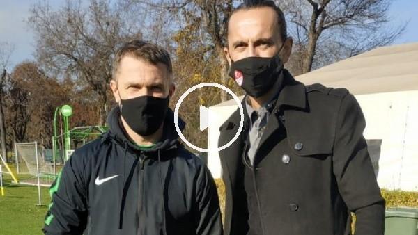 'Tuncay Şanlı-Sergei Rebrov 16 yıl aradan sonra Budapeşte'de buluştu
