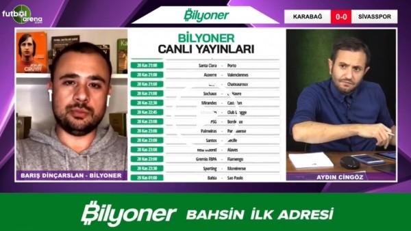 'Barış Dinçarslan, Karabağ - Sivasspor maçı için tahminin yaptı