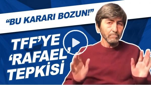 """' Rıdvan Dilmen'in paylaşıp sildiği video! TFF'ye seslendi: """"Bu kararı bozun"""""""