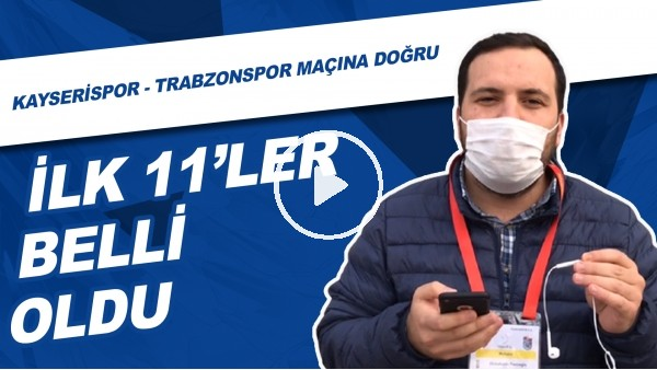 Kayserispor - Trabzonspor Maçı Öncesi Son Gelişmeleri Abdulkadir Paslıoğlu Aktardı