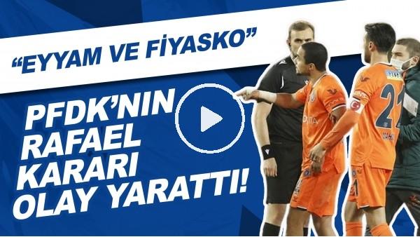 """'PFDK'nın Rafael Kararı Olay Yarattı! """"Eyyam Ve fiyasko"""""""