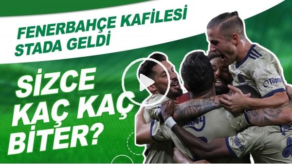' Fenerbahçe Kafilesi, Denizlispor Maçı İçin Stada Geldi | Sizce Maç Kaç Kaç Biter?
