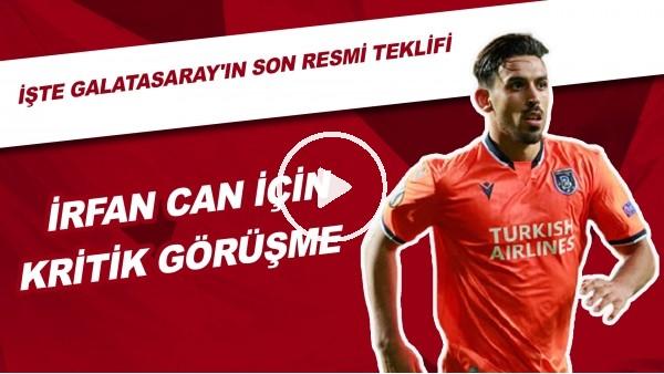 'İrfan Can Kahveci Transferi İçin Kritik Görüşme | İşte Galatasaray'ın Son Resmi Teklifi