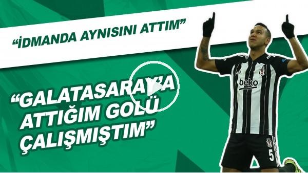 """'Josef: """"Galatasaray'a Attığım Golü Çalışmıştım, İdmanda Aynısını Attım"""""""