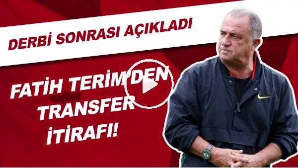 'Fatih Terim'den Transfer İtirafı! Derbi Sonrası Açıkladı