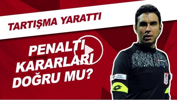 'Konyaspor - Galatasaray Maçındaki Penaltı Kararları Doğru Mu? | Tartışma Yarattı!
