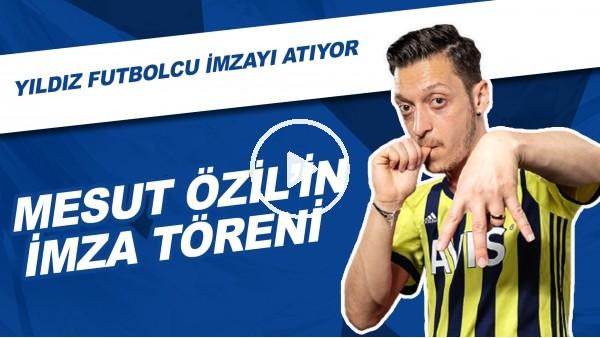 'Fenerbahçe, Mesut Özil için imza töreni düzenliyor.  LIVE- Mesut Ozil signs for Fenerbahce.
