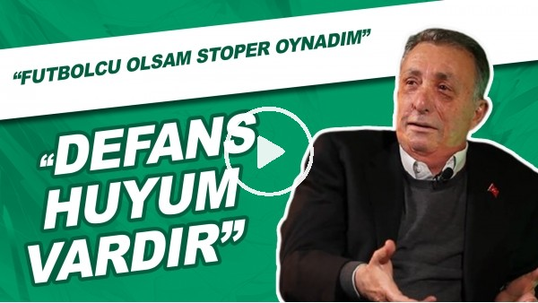 "Ahmet Nur Çebi: ""Futbolcu olsam stoper oynardım."""