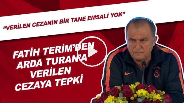 Fatih Terim'den Arda Turan'a verilen cezaya tepki!