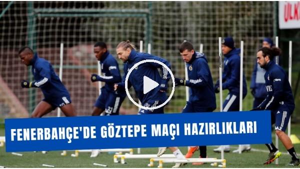 'Fenerbahçe'de Göztepe Maçı Hazırlıkları | Pelkas Takımla Birlikte Çalıştı